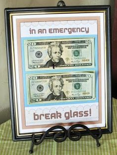 Graduation gifts: inexpensive and fun! This could be a great gift for someone going off to college - a $50 bill on top, and a bunch of delivery or useful company phone numbers/website addresses (pizza, Chinese, taxi cabs companies, cell phone top ups, etc) on the bottom.