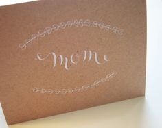Mothers Day Card Calligraphy by ReleafPaper on Etsy, $6.00