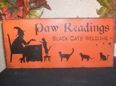 Hey, I found this really awesome Etsy listing at https://www.etsy.com/listing/48663275/paw-reading-halloween-sign-decoration