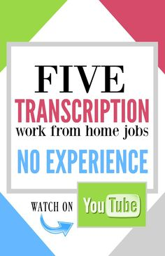 Watch and learn how to find transcription work from home jobs that require no prior experience.These sites will give you the tools to launch your own transcription home business.