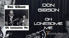 15/12/15 - Don Gibson - Oh Lonesome Me