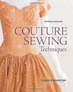 Amazon.fr - Couture Sewing Techniques - Claire B. Shaeffer - Livres