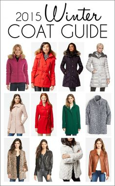 Winter Coat Guide for 2015: The latest styles and every style you need to stay warm and chic this winter! With shopping links and various price points from budget-friendly to splurge-worthy!