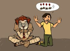 """I can't tell if Pennywise is annoyed or if he's just being like """"this kid is too adorable"""""""