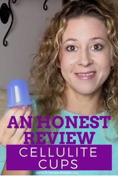 AN HONEST REVIEW for the cellulite vacuum cup