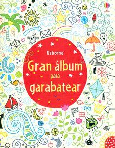 Gran álbum para garabatear Libro con muchas propuestas para dibujar, colorear y creaR -ED USBORNE