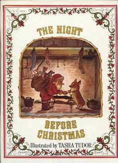 The Night Before Christmas; illustrated by Tasha Tudor - at home?