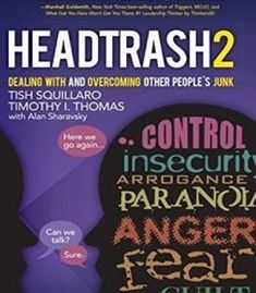 Headtrash 2: Dealing With And Overcoming Other People'S Junk PDF