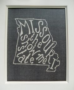 Missouri the Show Me State  White on Black  8x10 by Mandipidy, $18.00