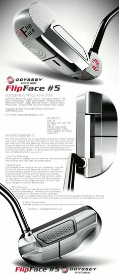 "The Adjustable masterpiece in golf - FlipFace Series Putter #5 by Odyssey Golf · Mallet type 2 Face putter with a full-shaft offset and White Ice and Metal-X Inserts· Available in 33"", 34"", 35"" long in Right Hand. For the best price at the European Online Golf Store - GolfMetals.com"