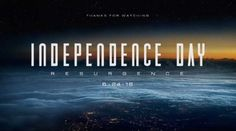 Independence Day: Resurgence Trailer A Must See!