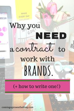 Why you need a contract to work with brands (_ how to write one!)
