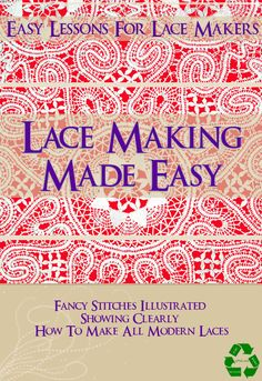 Only $3.99 Digital PDF Book Instant Digital Download. LACE MAKING MADE EASY Easy lessons for lace makers 16 pages of fancy stitches illustrated showing clearly how to make all modern laces. If you have any interest in Vintage Lace Making then this is a great book to have in your collection. The original edition of this rare book was published in 1901 ****======================&#x3...