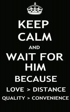 Long Distance Quotes. Worth the wait. Cute Quotes, Great Quotes, Quotes To Live By, Inspirational Quotes, Sensible Quotes, Way Of Life, The Life, Affirmations, Long Distance Love