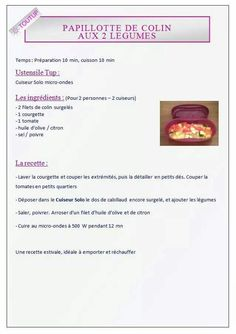Papillote de colin aux 2 légumes - Tupperware Tupperware Pressure Cooker, Tupperware Recipes, Food Illustrations, Seafood, Party, Table, Microwaves, Cooker Recipes, Whitefish