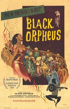 "LIMITED RUN! ONE WEEK ONLY! CRITERION PICKS: FAIRY TALES AND FABLES! ""Black Orpheus"" (1959) 
