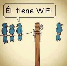 El tiene WIFI... ¿tú no? #spanish