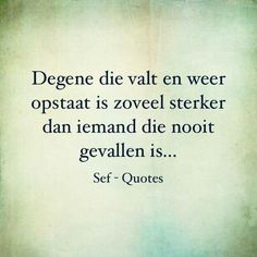 My Life Quotes, Happy Quotes, Motivational Quotes, Funny Quotes, Inspirational Quotes, Sef Quotes, Dutch Quotes, Word Of Advice, Quote Backgrounds