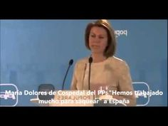 """María Dolores de Cospedal del PP: """"Hemos trabajado mucho para saquear a"""" España - YouTube"""