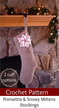 Crochet Pattern - Poinsettia & Snowy Mitten Stocking by A Crocheted Simpicity - 1 pattern, several great options!