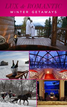 Romantic Winter Getaways!