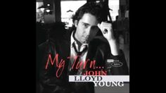 John Lloyd Young * My Turn... * Unchained Melody