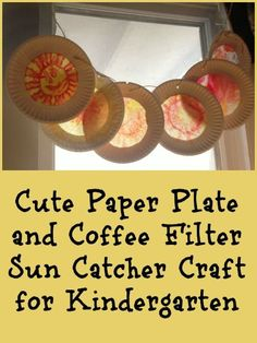 Sun Catcher Craft for Kids With Paper Plate and Coffee Filters