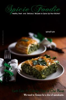 Earth Eats: Spanakopita or Greek Spinach Pie Recipe  | #Greekfood #spanakopita #spinachpie   Full recipe