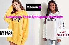 Latest in teen designer hoodies at Irish fashion website, Fashion.ie. All the latest designer hoodies from Hollister and Ivy Park