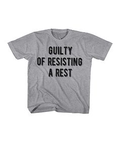 Loving this Heather Gray 'Resisting a Rest' Tee - Toddler & Boys on #zulily! #zulilyfinds