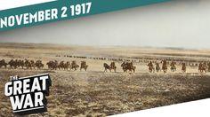 Battle of Beersheba - Canadian Frustration - Balfour Declaration I THE G...