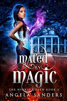 Mated by Magic (The Hybrid Coven Book Sci Fi Books, My Books, New Orleans Witch, Fantasy Books To Read, Beautiful Cover, Paranormal Romance, What To Read, Coven, Book Cover Design