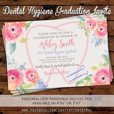 Dental Hygiene Graduation invitation, Watercolor flowers invitation *Invites by Mal is now PIXEL PARTY PRINTS* New name, new look, same designs, same quality! Dental World, Dental Life, Dental Art, Dental Hygiene School, Dental Hygienist, Dental Assistant, Dental Implants, Dental Surgery, Birthday Invitations Kids