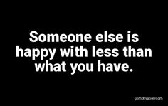 Someone else is happy with less