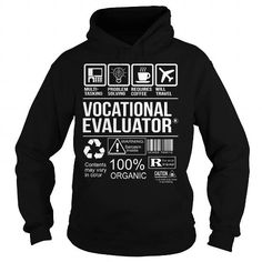 Awesome Tee For Vocational Evaluator T-Shirts, Hoodies, Sweatshirts, Tee Shirts (36.99$ ==► Shopping Now!)