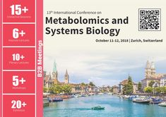 13th International Conference on #Metabolomics & #Systems_Biology October 11-12, 2018 Zurich, Switzerland