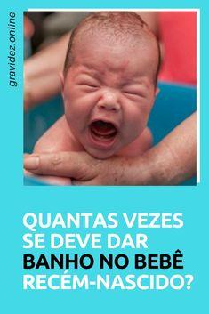 Banho bebe | Quantas vezes se deve dar banho no bebê recém-nascido?