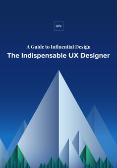 Free guide on becoming an indispensable UX designer. Tips for the entire design process based on experiences from several designers.
