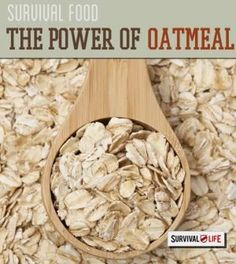 Survival Food - The Power of Oatmeal | Survival Prepping Ideas, Survival Gear, Skills & Emergency Preparedness Tips - Survival Life Blog: survivallife.com #survivallife #survival #prepping