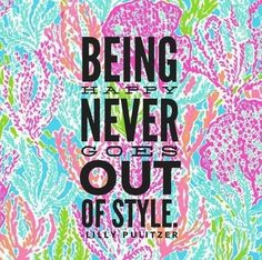 Being happy never goes out of style! #LillyPulitzer