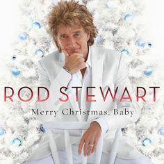 only music saves: Christmas Time : Rod Stewart 'Merry Christmas, Baby'