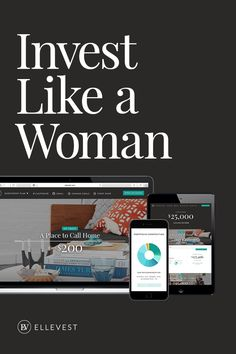 Investing shouldn't be unisex—Ellevest is a new approach that's especially designed for women. You tell us your goal and we create, customize and manage a specific portfolio for it. Find out how you can take control of your financial life today.