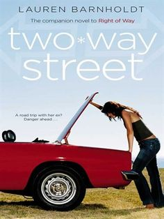 Românticos e Eróticos  Book: Lauren Barnholdt - Two-Way Street