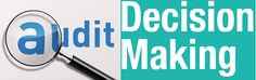 Auditing Decision Making Assignment   20% off on Each Order