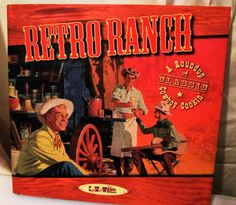 Retro Ranch Cookbook By C. W. Welch Cowboy Cooking 2005  Illustrated Hardcover