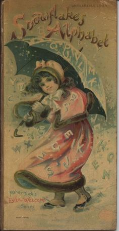 """""""Snowflakes Alphabet"""" ~ Vintage children's book cover, ca. early 1900s."""