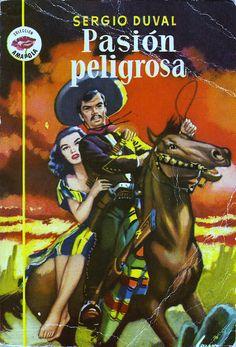 PASIÓN PELIGROSA (1953). Colección Eguidazu de Literatura Popular. Fundación Germán Sánchez Ruipérez