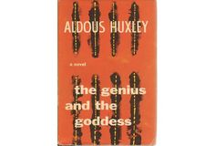 Huxley's Genius And The Goddess, 1st Ed