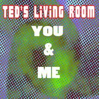 You & Me by Ted's Living Room on SoundCloud Electronic Music, You And I, Ted, Living Room, You And Me, Home Living Room, Drawing Room, Lounge, Family Rooms