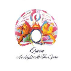 Queen – A Night at the Opera; 1975.
